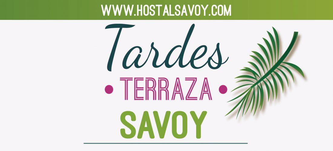 Tardes Terraza Savoy…Comida del Viernes