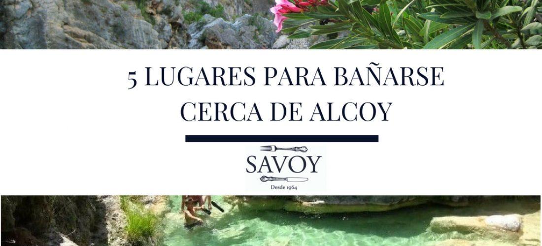 5 Lugares para bañarse cerca de Alcoy