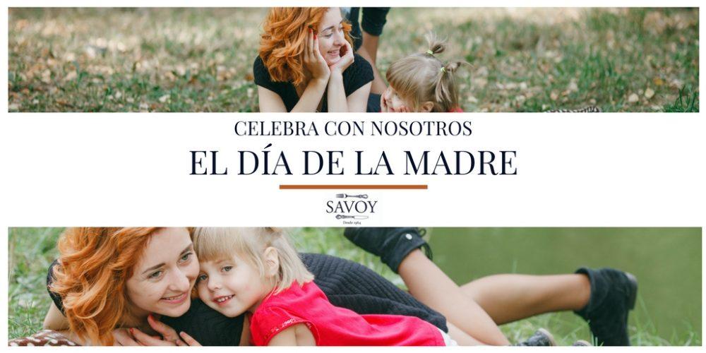 Menú día de la Madre en el Restaurante Savoy