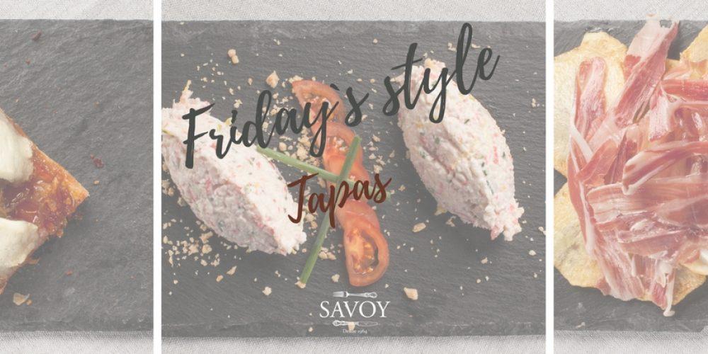 Friday`s Style Tapas