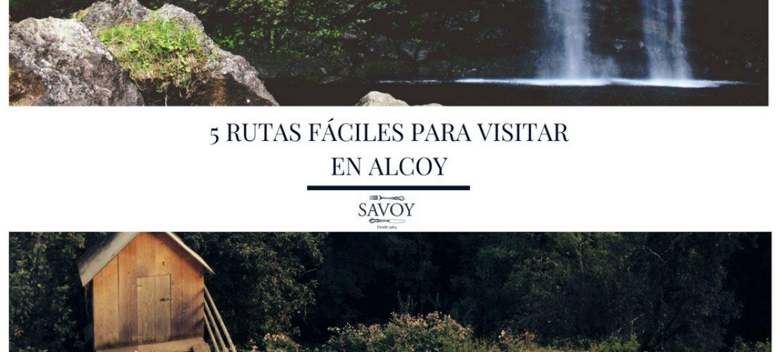 5 Rutas fáciles para visitar en Alcoy