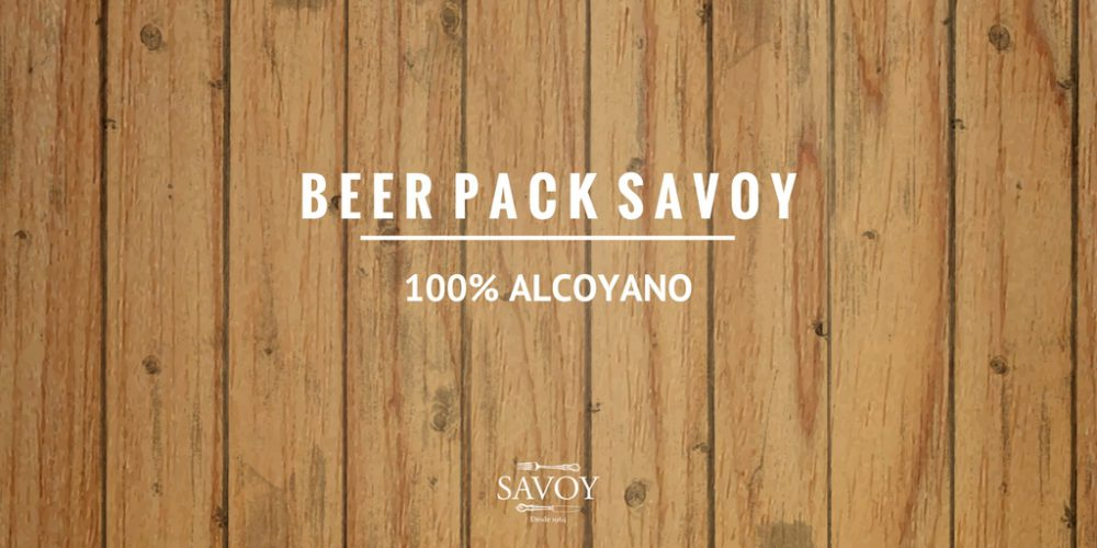 Beer Pack Savoy… Productos 100% Alcoyanos!
